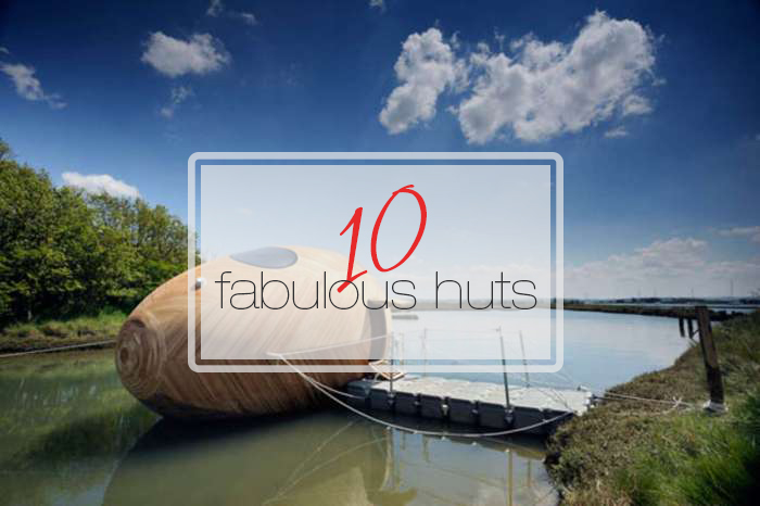 10-fabulous-huts-just3ds.com
