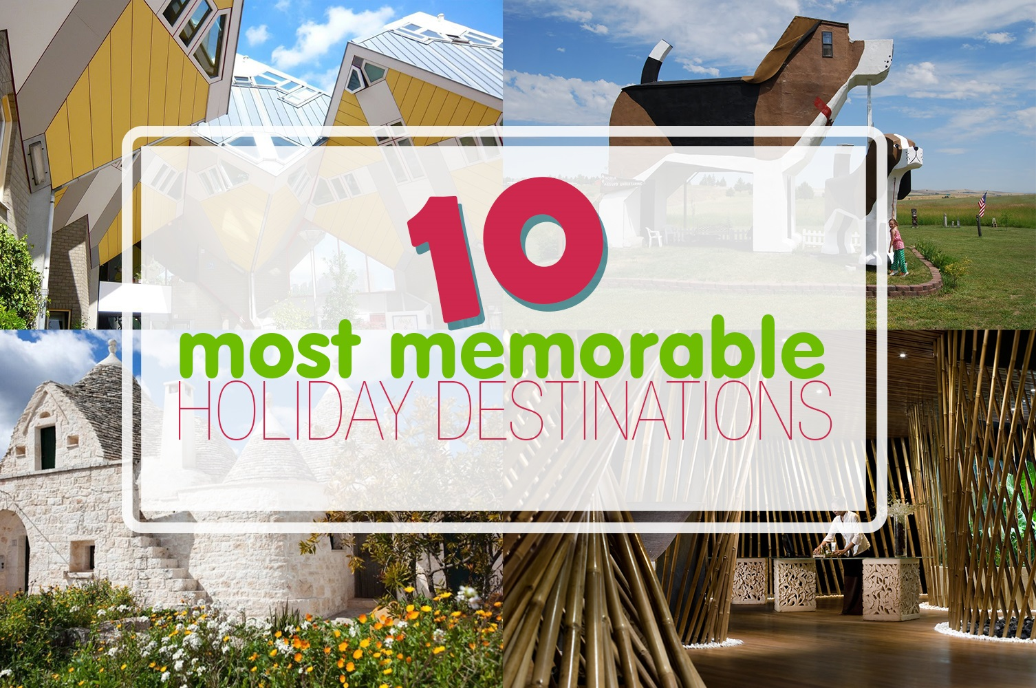 10-most-memorable-holiday-destinations-just3ds.com-1