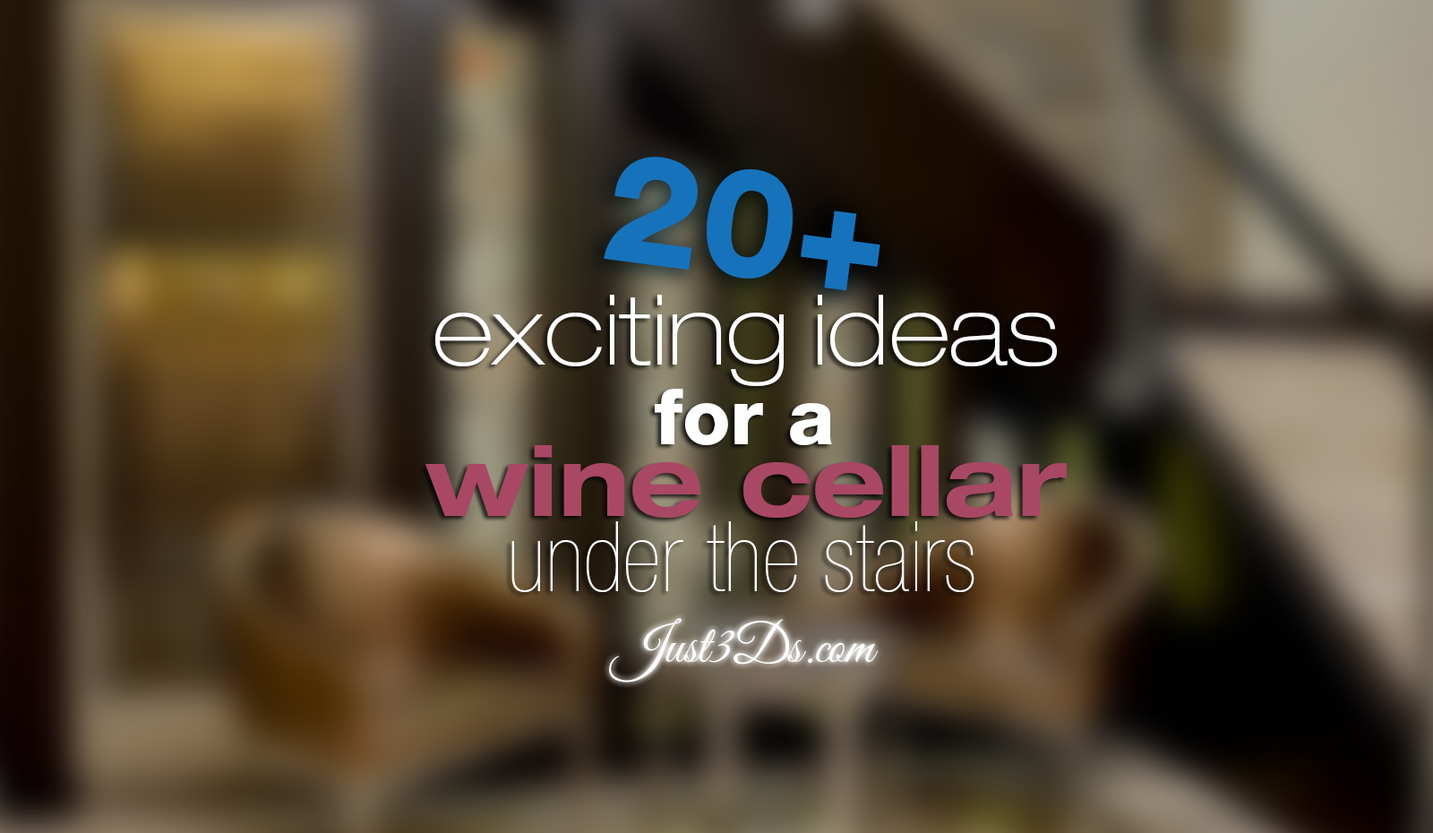 20+ exciting ideas for a wine cellar under the stairs